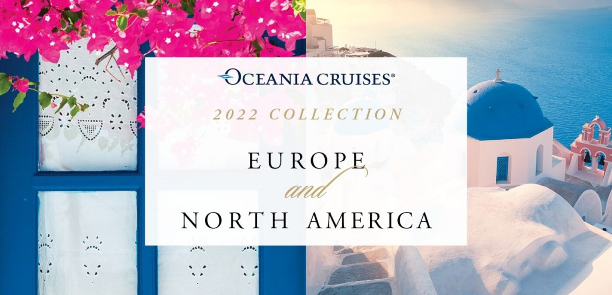 Oceania Cruises Europe and North America
